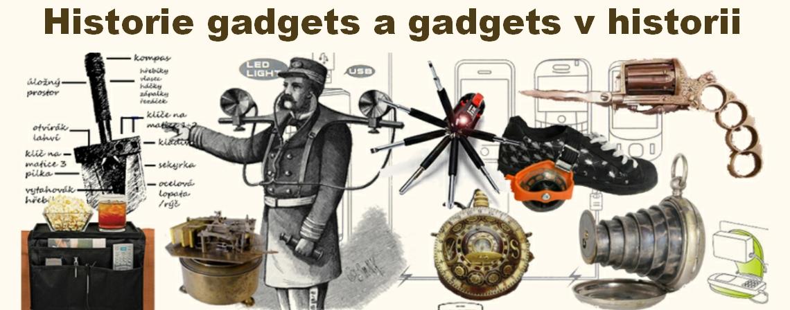 historie gadgets a gadgets v historii, copyright dalibor novák